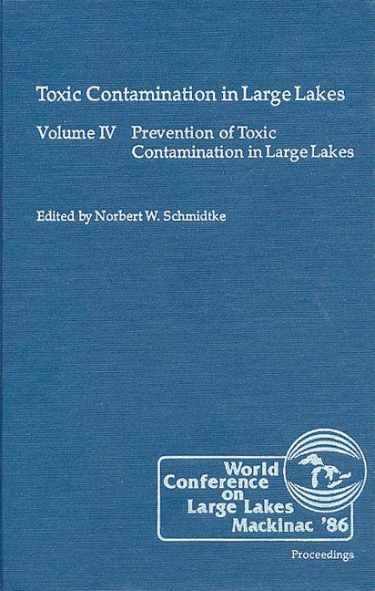 Toxic Contamination in Large Lakes, Volume IV book cover