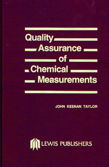 Quality Assurance of Chemical Measurements book cover