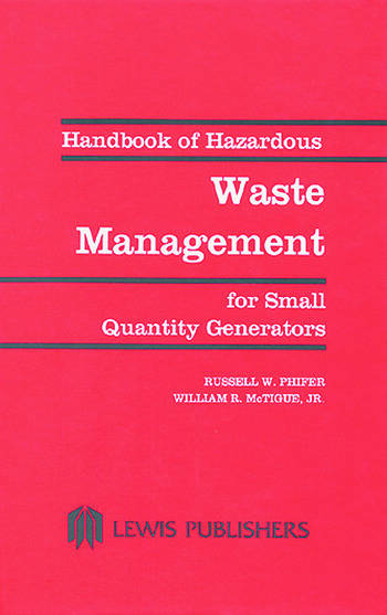 Handbook of Hazardous Waste Management for Small Quantity Generators book cover