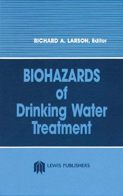 Biohazards of Drinking Water Treatment book cover