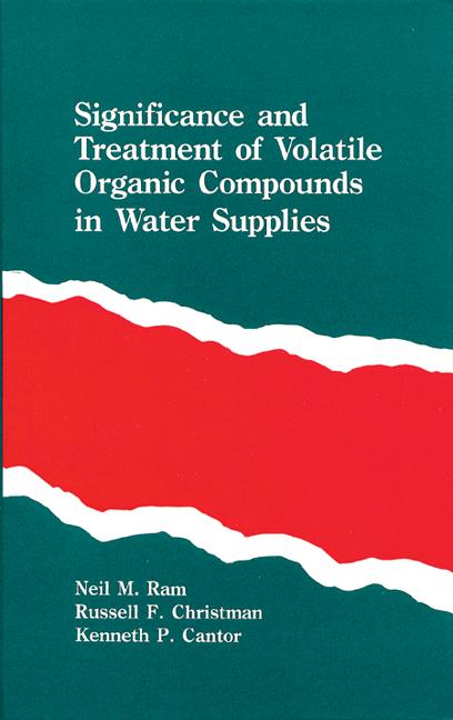 Significance and Treatment of Volatile Organic Compounds in Water Supplies book cover