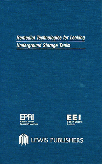 Remedial Technologies for Leaking Underground Storage Tanks book cover
