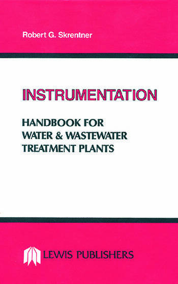 Instrumentation Handbook for Water and Wastewater Treatment Plants book cover