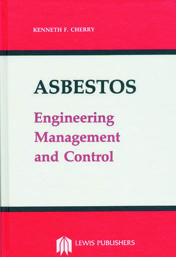 Asbestos Engineering, Management and Control book cover