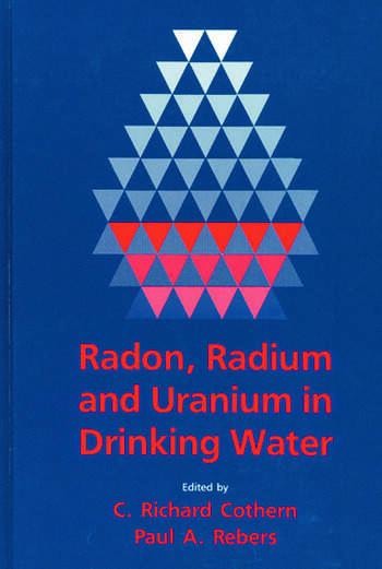 Radon, Radium, and Uranium in Drinking Water book cover