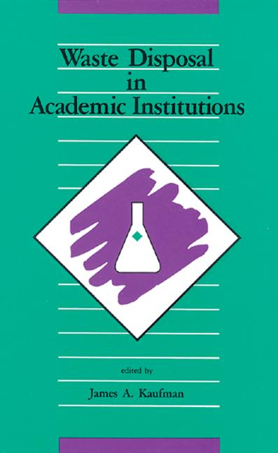 Waste Disposal in Academic Institutions book cover