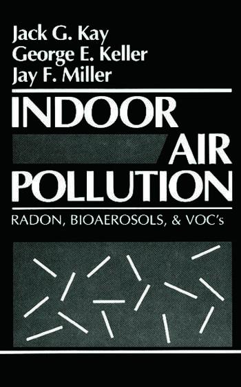 Indoor Air Pollution Radon, Bioaerosols, and VOCs book cover