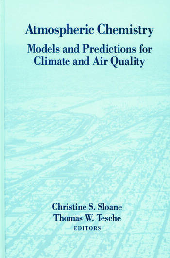 Atmospheric Chemistry Models and Predictions for Climate and Air Quality book cover