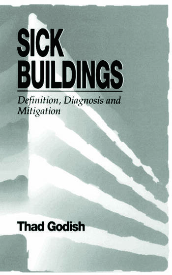 Sick Buildings Definition, Diagnosis and Mitigation book cover