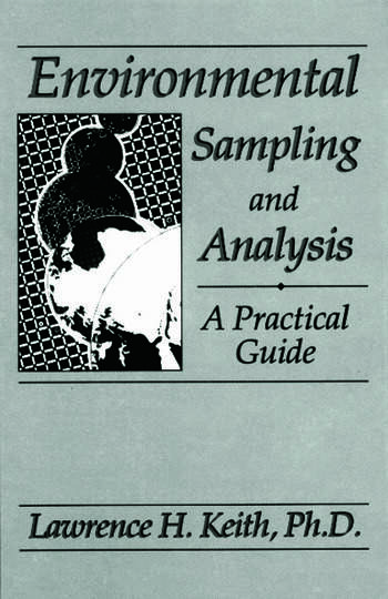 Environmental Sampling and Analysis A Practical Guide book cover