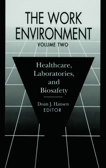 The Work Environment Healthcare, Laboratories and Biosafety, Volume II book cover