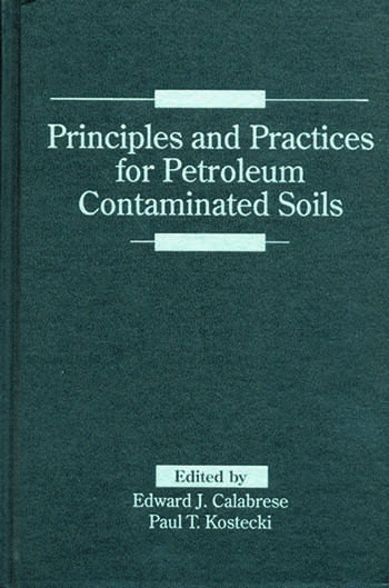 Principles and Practices for Petroleum Contaminated Soils book cover