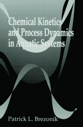 Chemical Kinetics and Process Dynamics in Aquatic Systems book cover