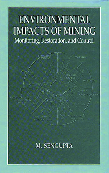 Environmental Impacts of Mining Monitoring, Restoration, and Control book cover