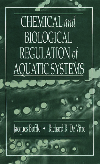 Chemical and Biological Regulation of Aquatic Systems book cover