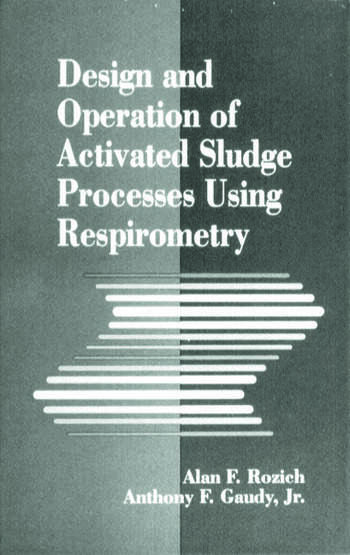 Design and Operation of Activated Sludge Processes Using Respirometry book cover