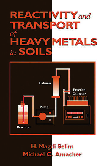 Reactivity and Transport of Heavy Metals in Soils book cover