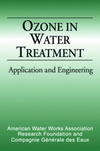Ozone in Water Treatment Application and Engineering book cover