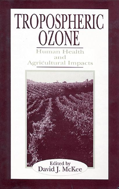 Tropospheric Ozone Human Health and Agricultural Impacts book cover