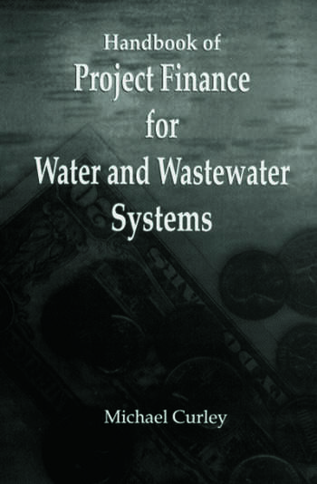 Handbook of Project Finance for Water and Wastewater Systems book cover