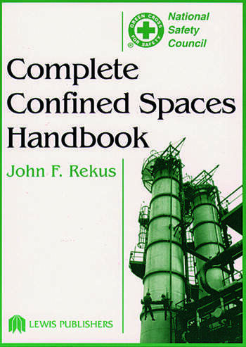 Complete Confined Spaces Handbook book cover