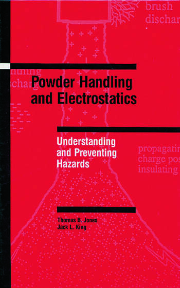 Powder Handling and Electrostatics Understanding and Preventing Hazards book cover