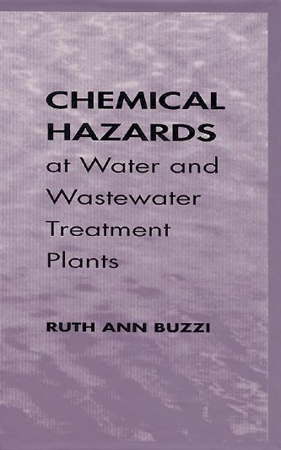 Chemical Hazards at Water and Wastewater Treatment Plants book cover