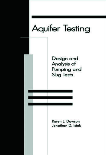 Aquifer Testing Design and Analysis of Pumping and Slug Tests book cover