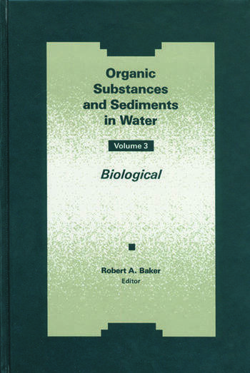 Organic Substances and Sediments in Water, Volume III book cover