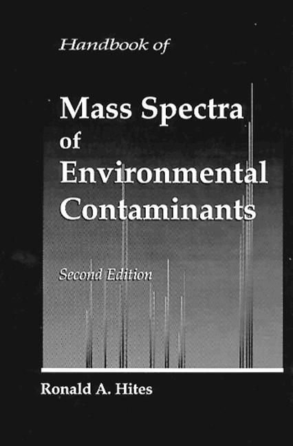 Handbook of Mass Spectra of Environmental Contaminants book cover