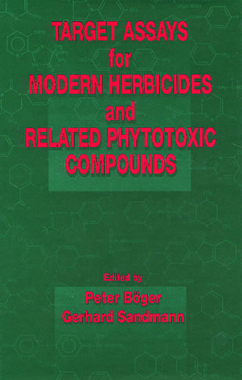 Target Assays for Modern Herbicides and Related Phytotoxic Compounds book cover