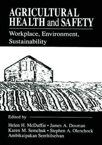 Agricultural Health and Safety Workplace, Environment, Sustainability book cover