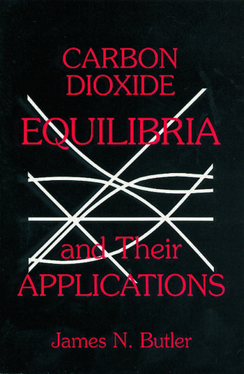 Carbon Dioxide Equilibria and Their Applications book cover