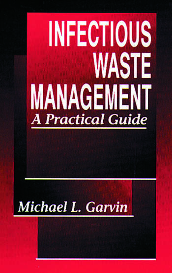 Infectious Waste Management A Practical Guide book cover