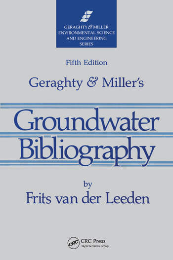 Geraghty & Miller's Groundwater Bibliography, Fifth Edition book cover
