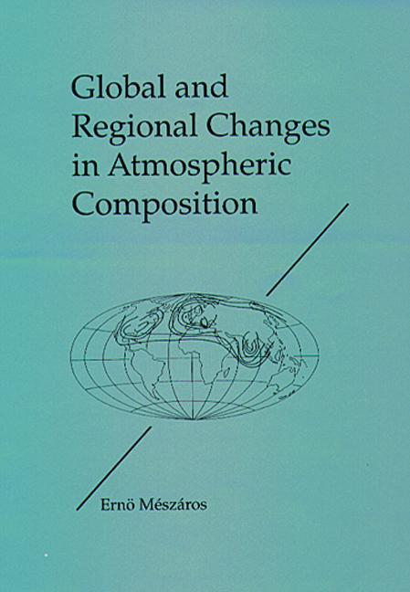 Global and Regional Changes in Atmospheric Composition book cover