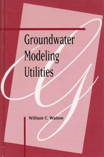 Groundwater Modeling Utilities book cover