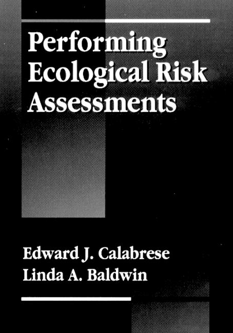 Performing Ecological Risk Assessments book cover