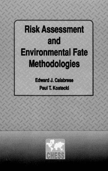 Risk Assessment and Environmental Fate Methodologies book cover