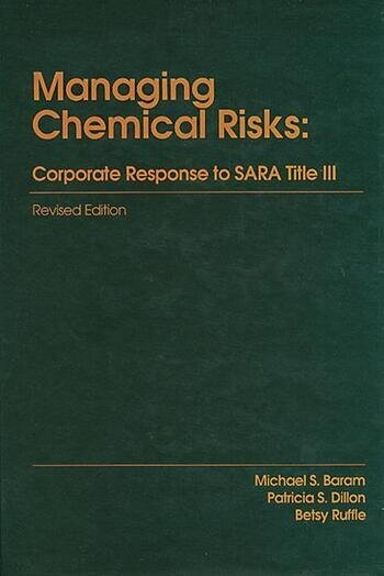 Managing Chemical RisksCorporate Response to Sara Title III Revised Edition book cover
