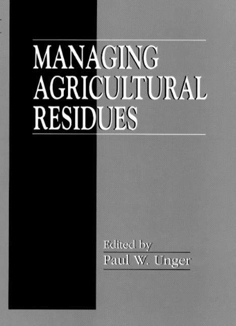 Managing Agricultural Residues book cover