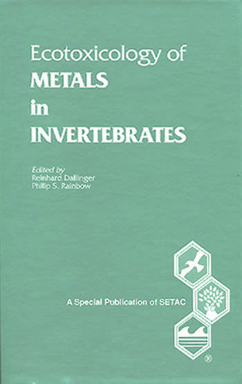 Ecotoxicology of Metals in Invertebrates book cover