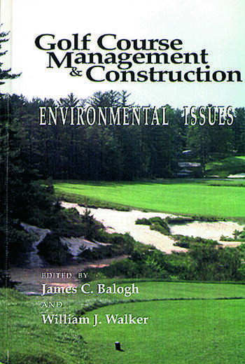 Golf Course Management & Construction Environmental Issues book cover