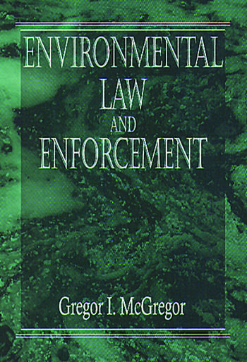 Environmental Law and Enforcement book cover