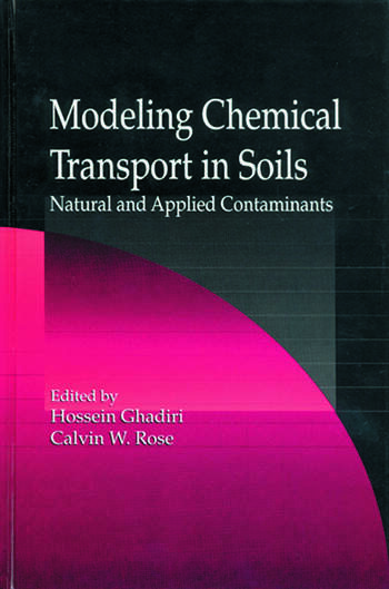 Modeling Chemical Transport in Soils Natural and Applied Contaminants book cover