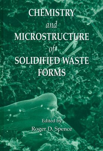 Chemistry and Microstructure of Solidified Waste Forms book cover