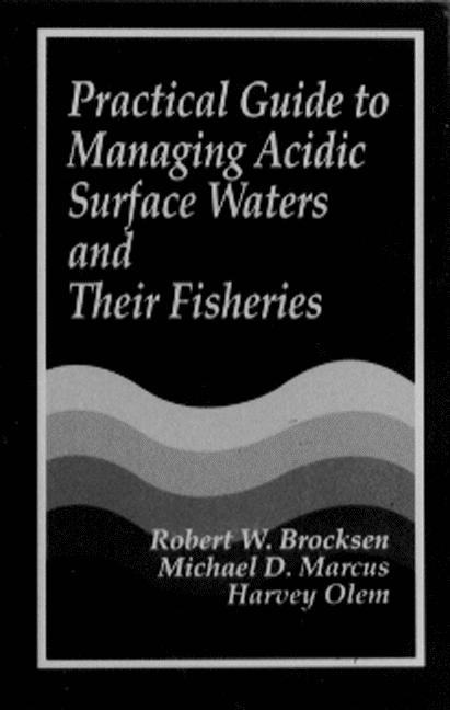 Practical Guide to Managing Acidic Surface Waters and Their Fisheries book cover