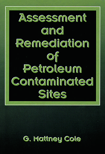 Assessment and Remediation of Petroleum Contaminated Sites book cover