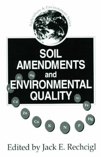 Soil Amendments and Environmental Quality book cover