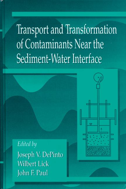 Transport and Transformation of Contaminants Near the Sediment-Water Interface book cover